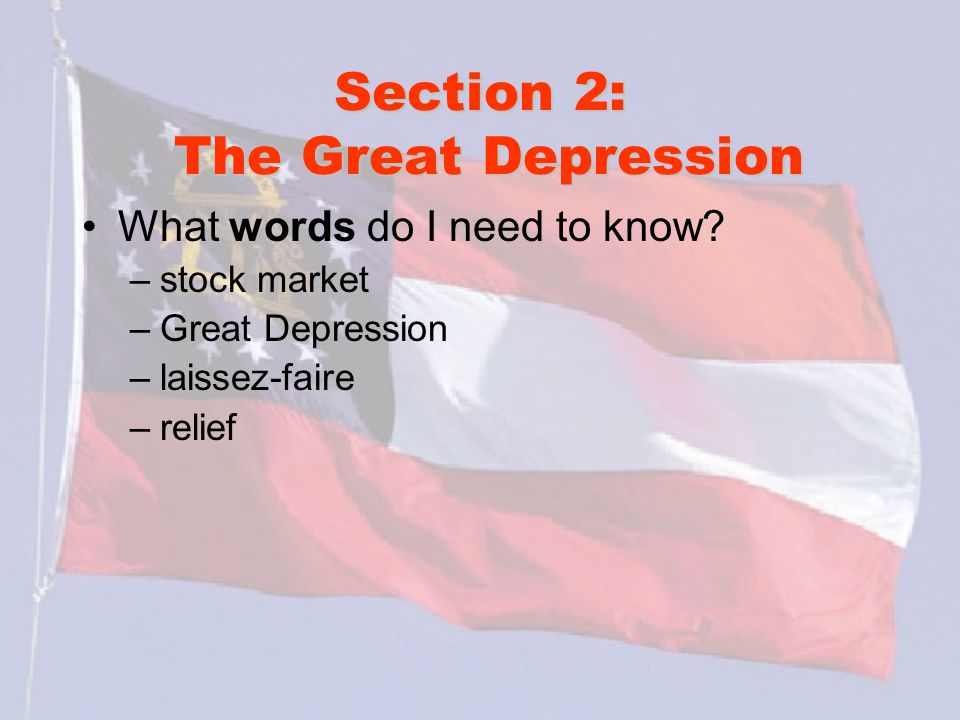 Section 2: The Great Depression