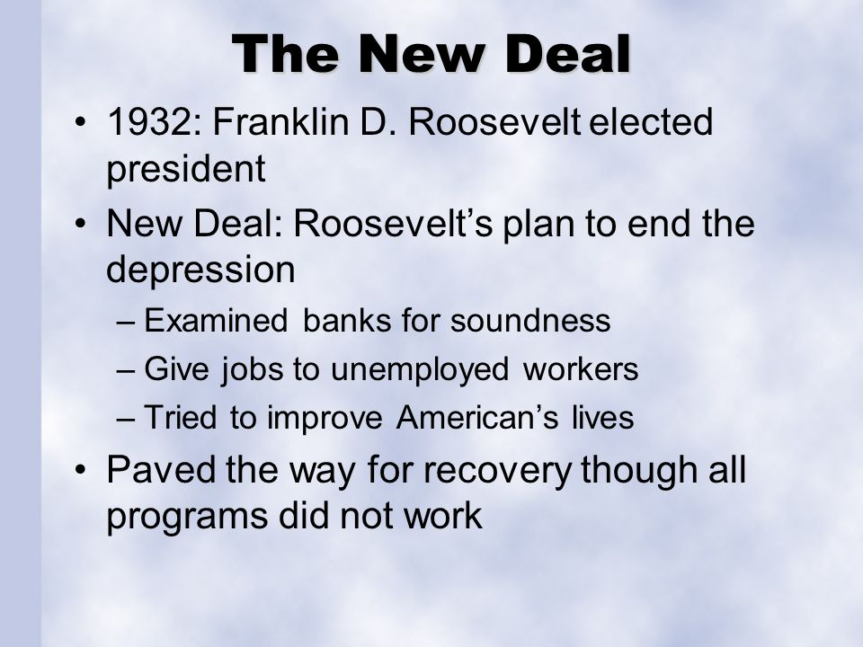 The New Deal 1932: Franklin D. Roosevelt elected president