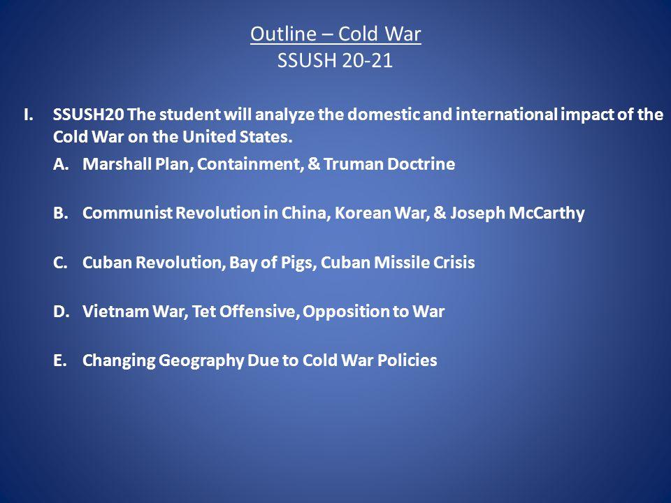 Outline – Cold War SSUSH 20-21