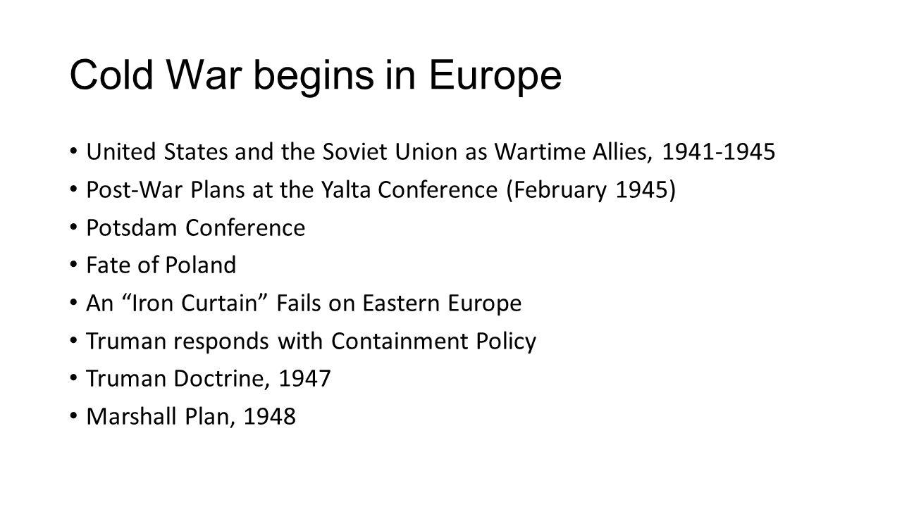 Cold War begins in Europe