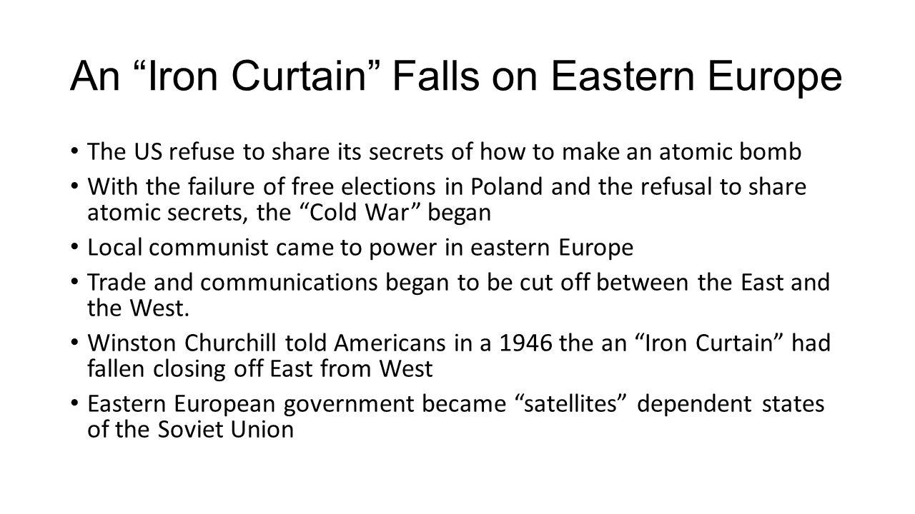An Iron Curtain Falls on Eastern Europe