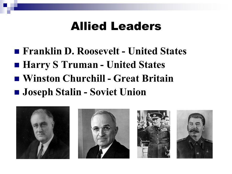 Allied Leaders Franklin D. Roosevelt - United States