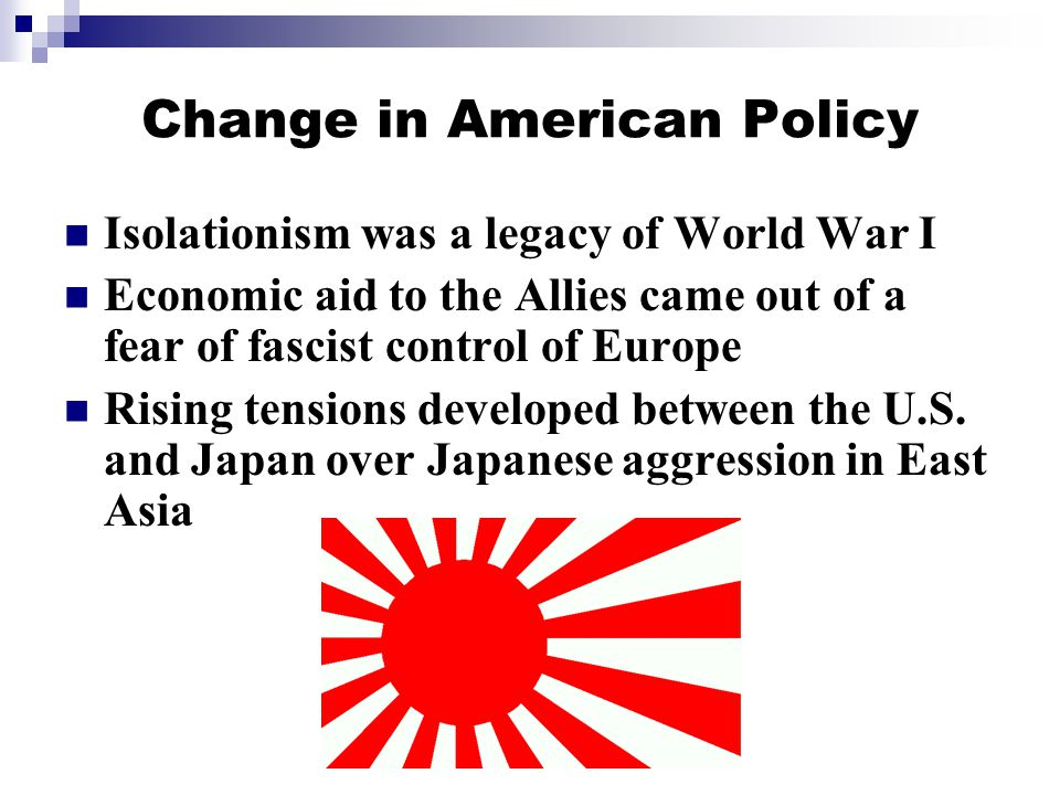 Change in American Policy