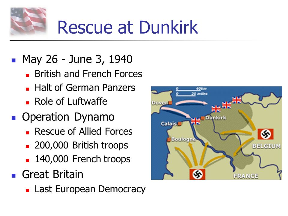 Rescue at Dunkirk May 26 - June 3, 1940 Operation Dynamo Great Britain