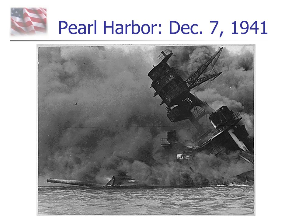 Pearl Harbor: Dec. 7, 1941