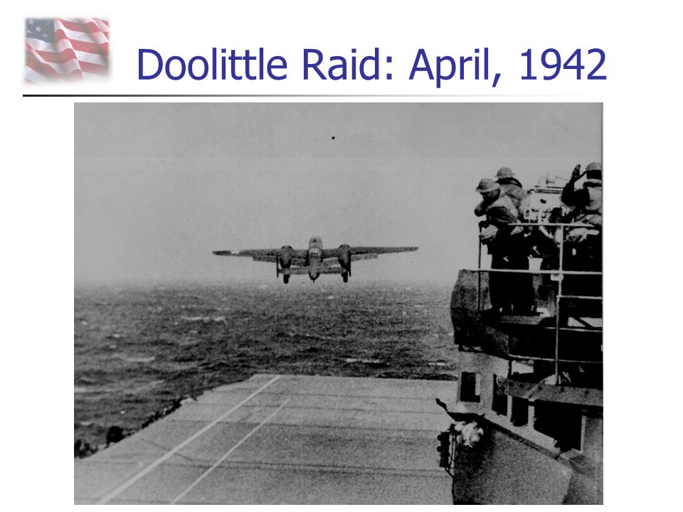 Doolittle Raid: April, 1942