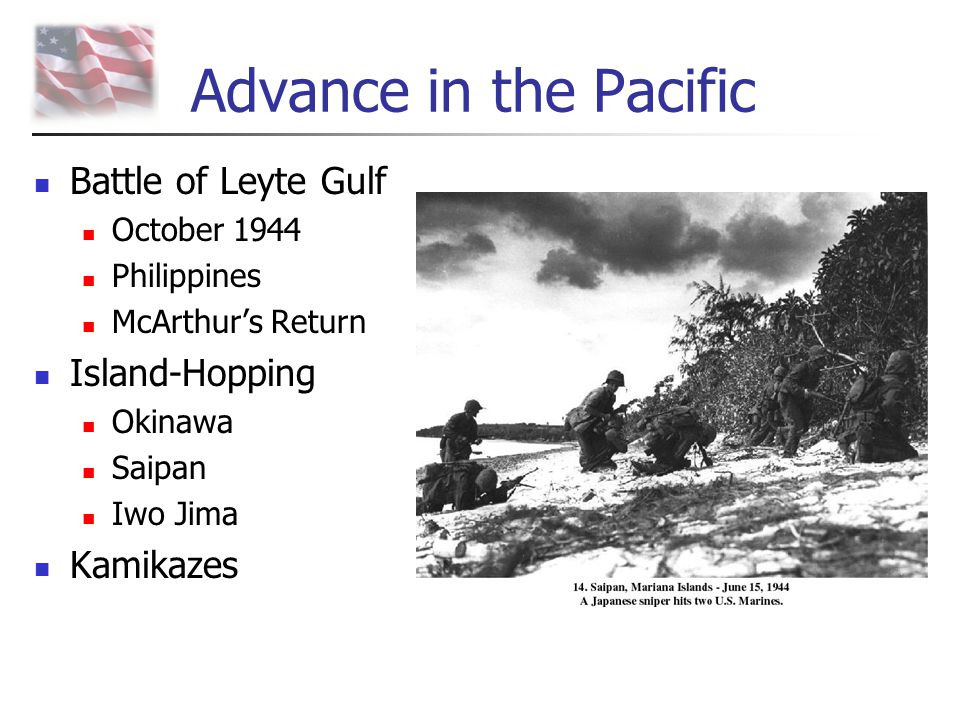 Advance in the Pacific Battle of Leyte Gulf Island-Hopping Kamikazes