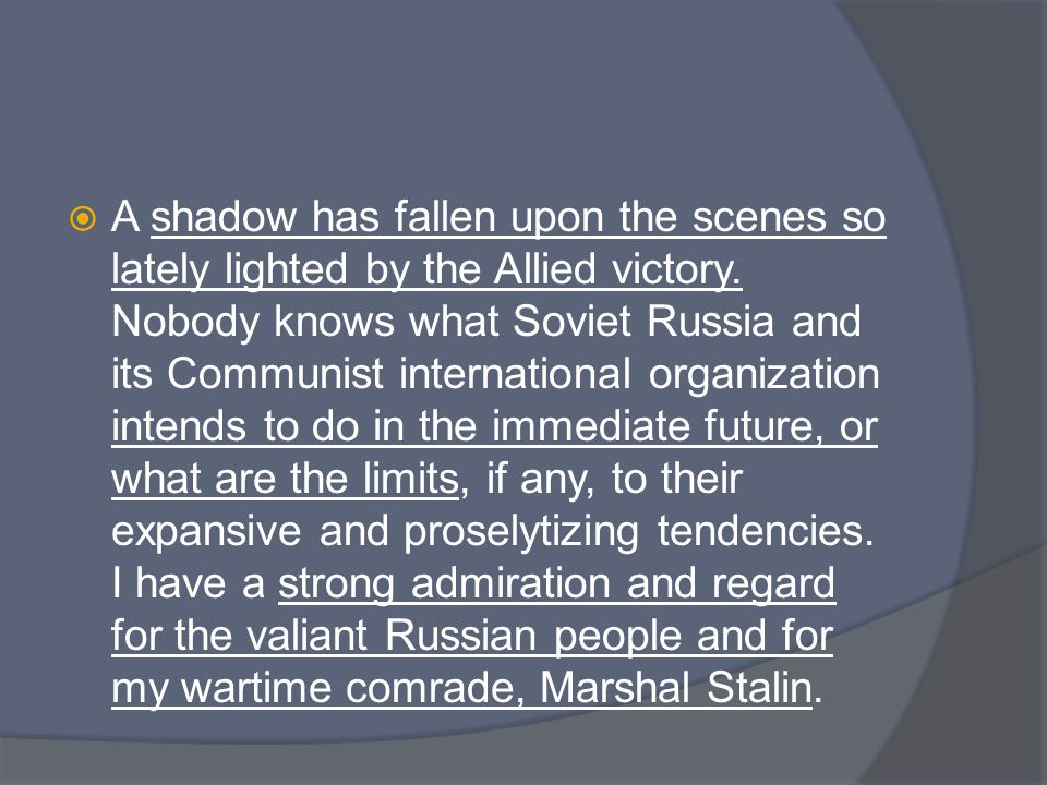 A shadow has fallen upon the scenes so lately lighted by the Allied victory.