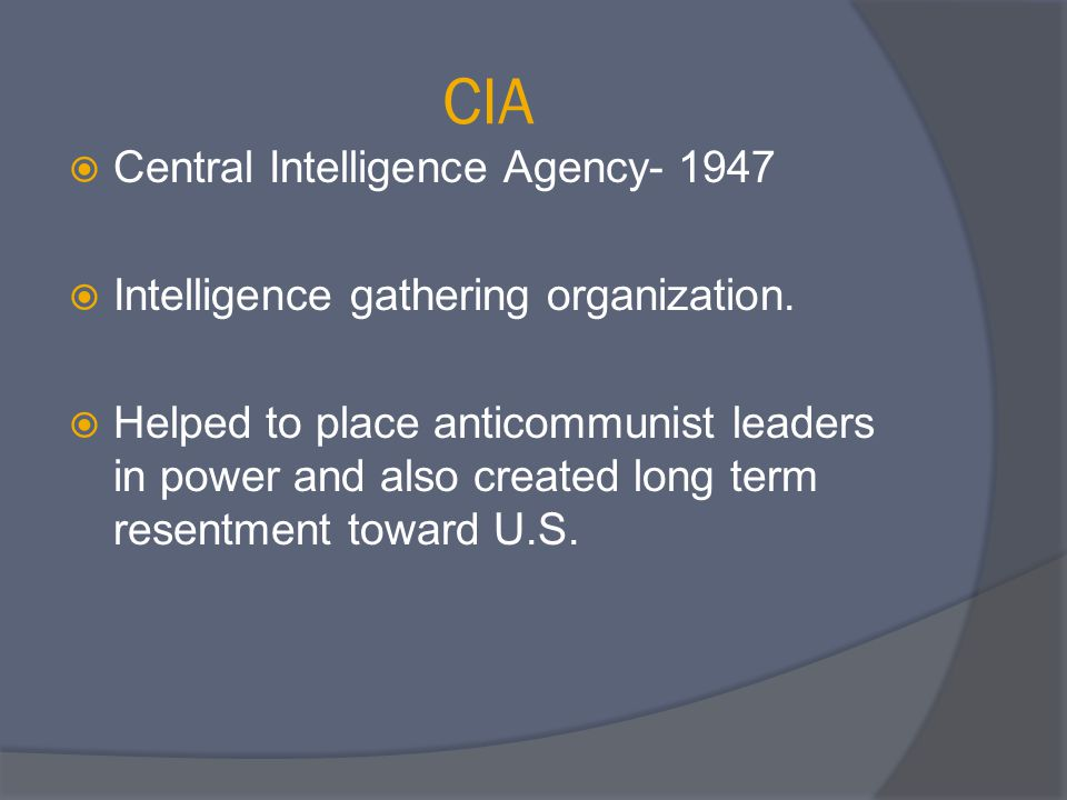 CIA Central Intelligence Agency- 1947