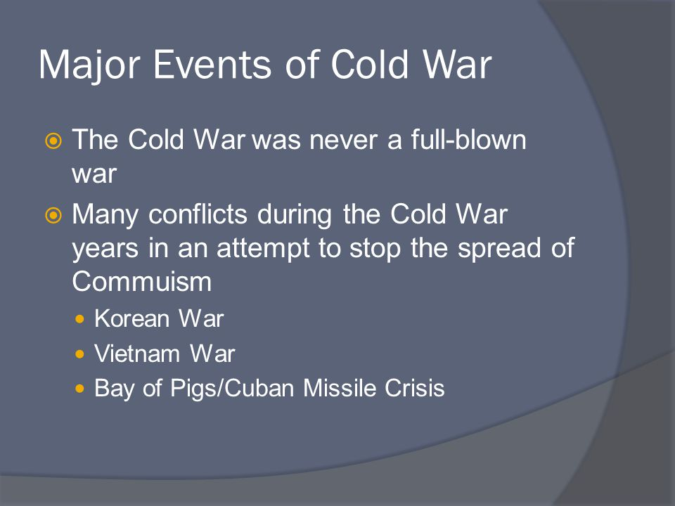 Major Events of Cold War