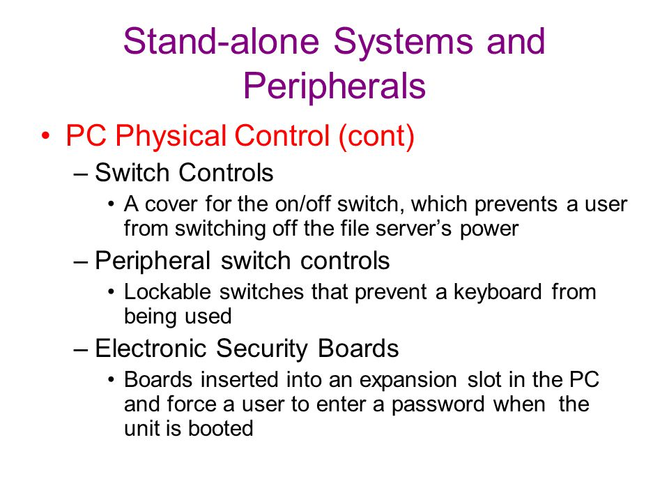 Stand-alone Systems and Peripherals