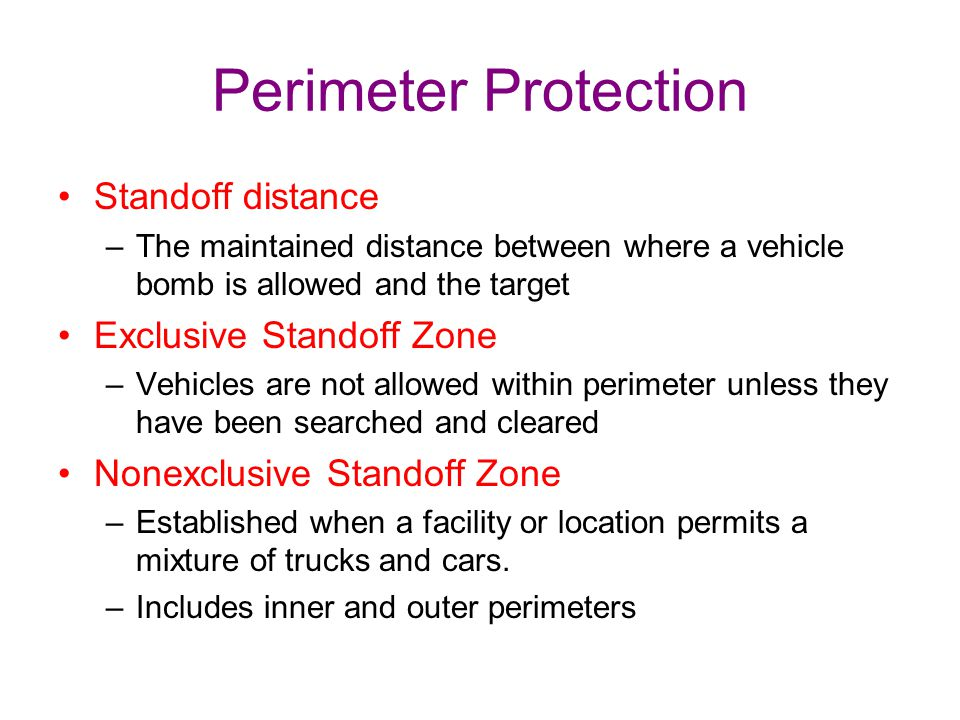 Perimeter Protection Standoff distance Exclusive Standoff Zone