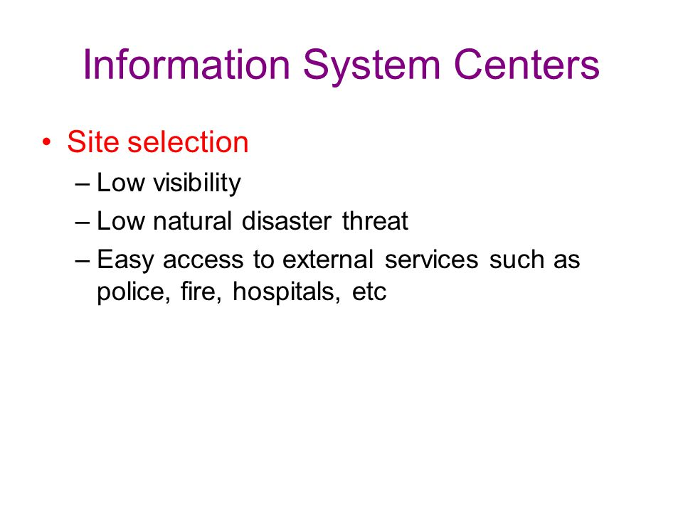 Information System Centers