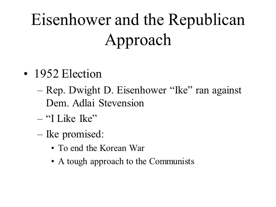 Eisenhower and the Republican Approach