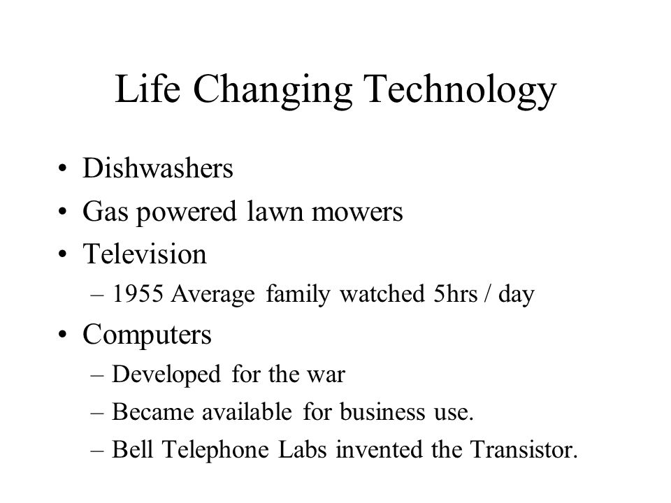 Life Changing Technology