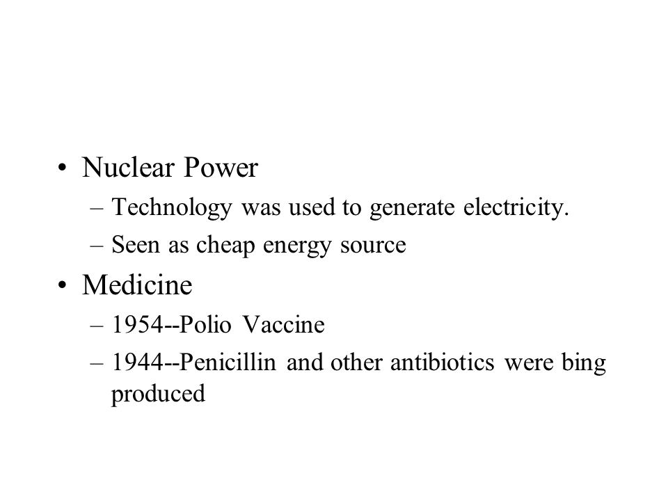 Nuclear Power Medicine Technology was used to generate electricity.