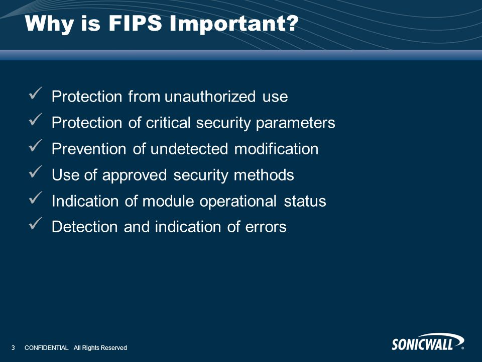 Why is FIPS Important Protection from unauthorized use