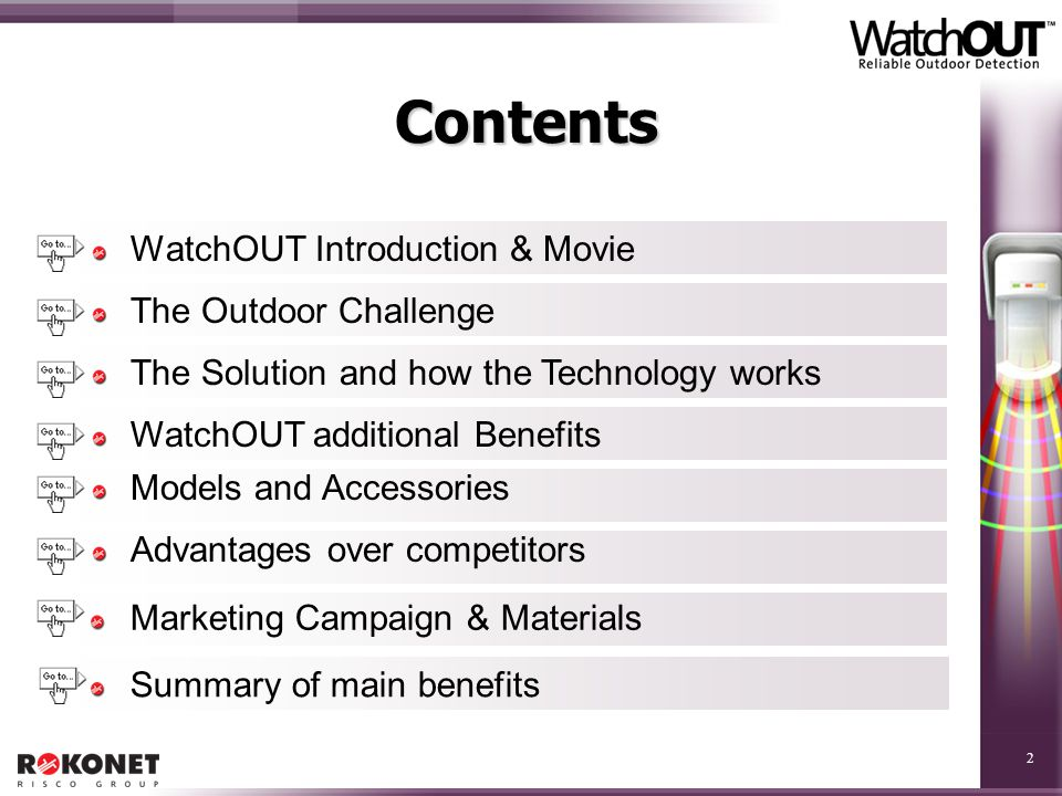 Contents WatchOUT Introduction & Movie The Outdoor Challenge