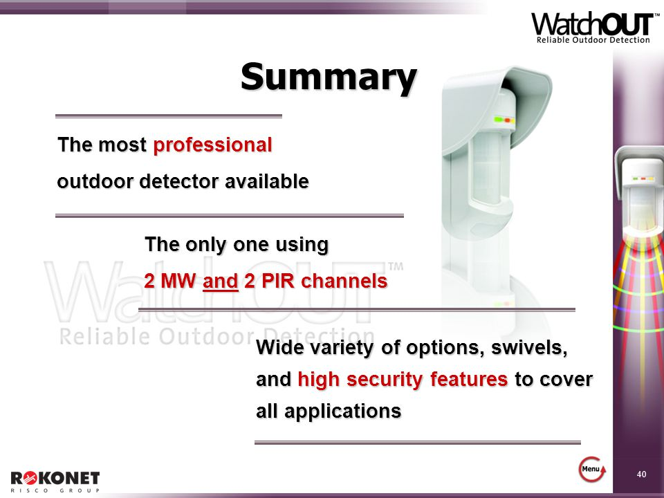 Summary The most professional outdoor detector available