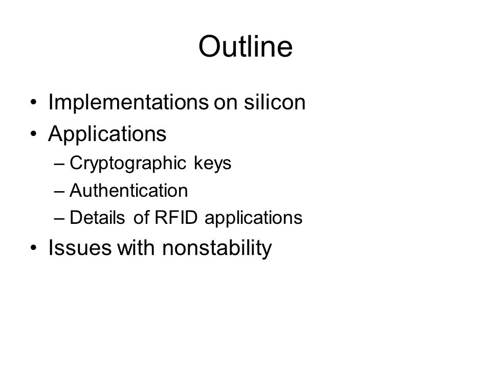 Outline Implementations on silicon Applications