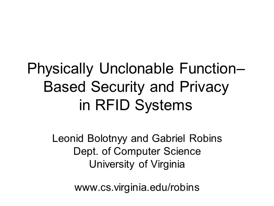 Physically Unclonable Function–Based Security and Privacy in RFID Systems