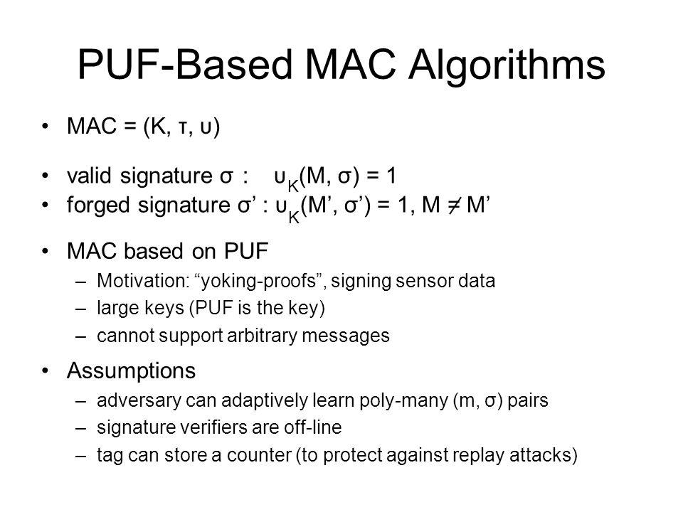 PUF-Based MAC Algorithms