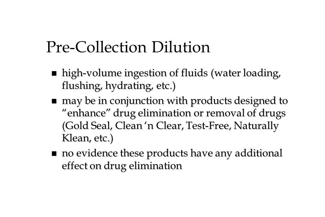 Pre-Collection Dilution