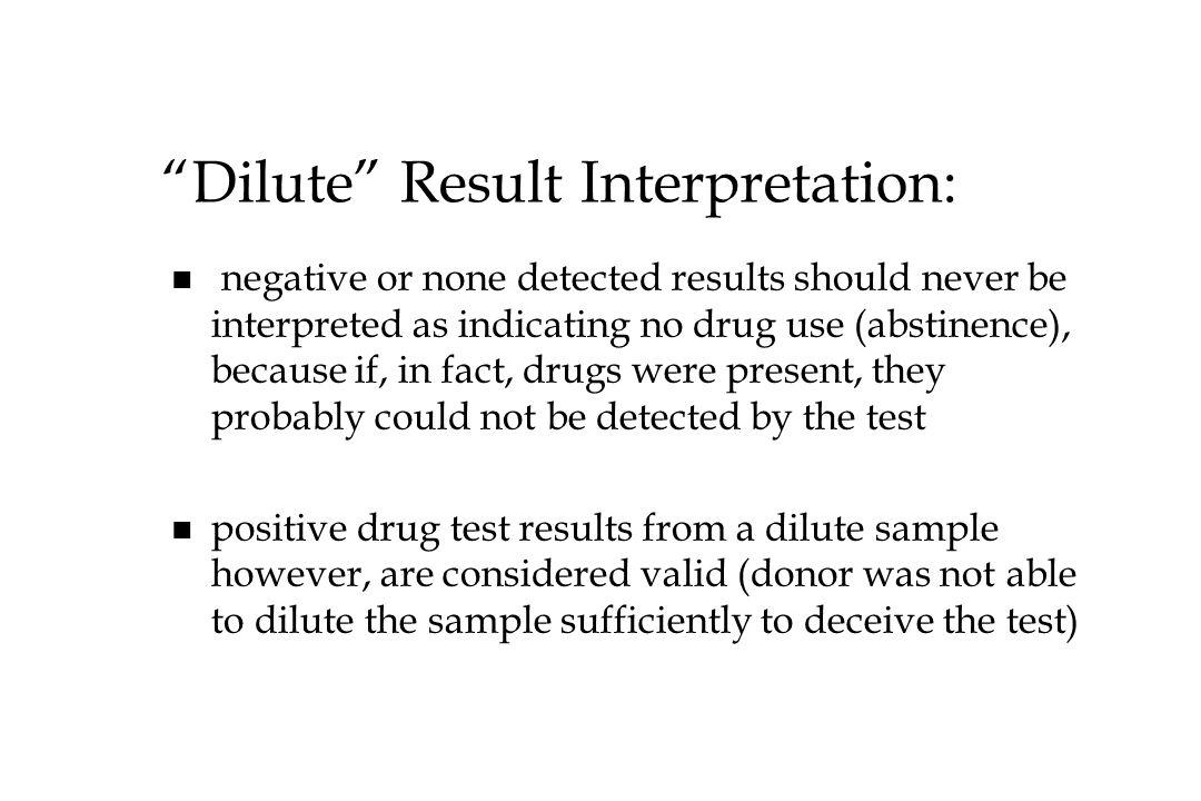 Dilute Result Interpretation: