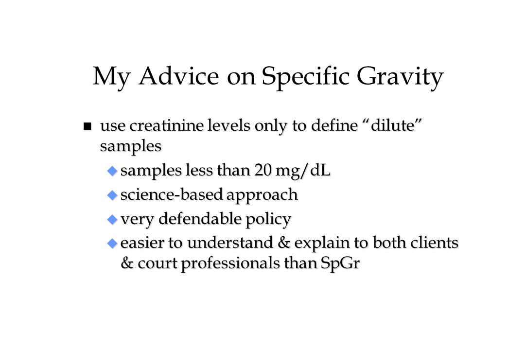 My Advice on Specific Gravity