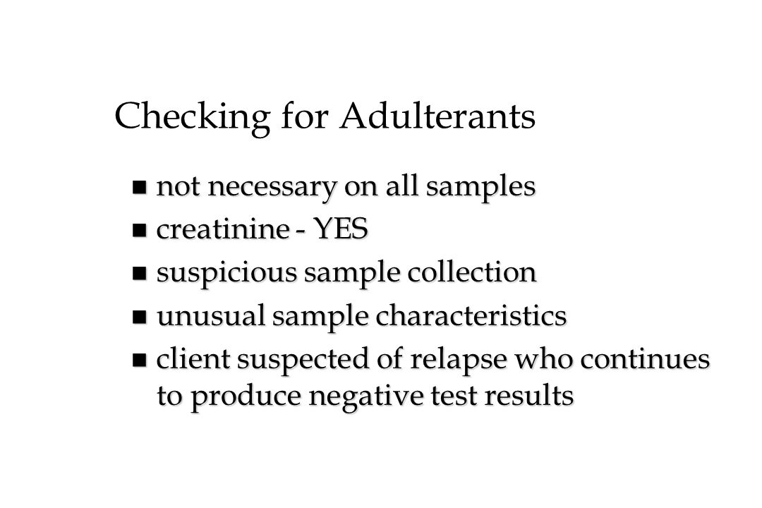 Checking for Adulterants