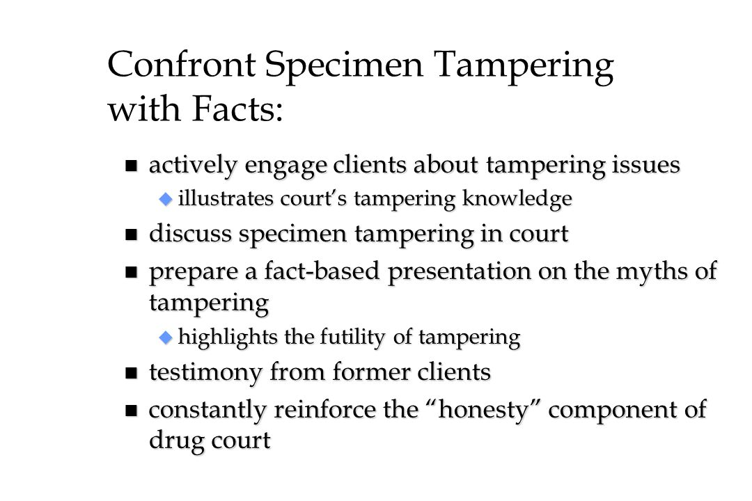 Confront Specimen Tampering with Facts: