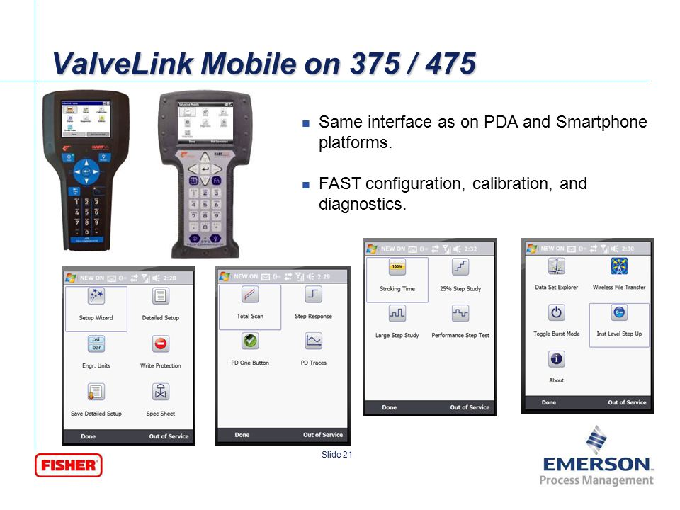 ValveLink Mobile on 375 / 475 Same interface as on PDA and Smartphone platforms.