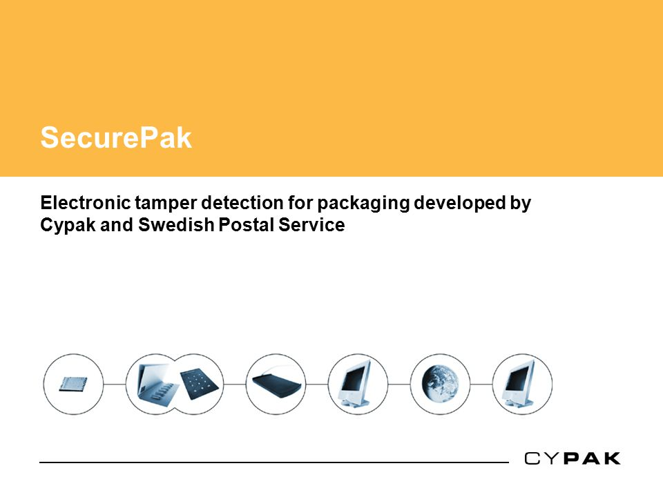 SecurePak Electronic tamper detection for packaging developed by Cypak and Swedish Postal Service