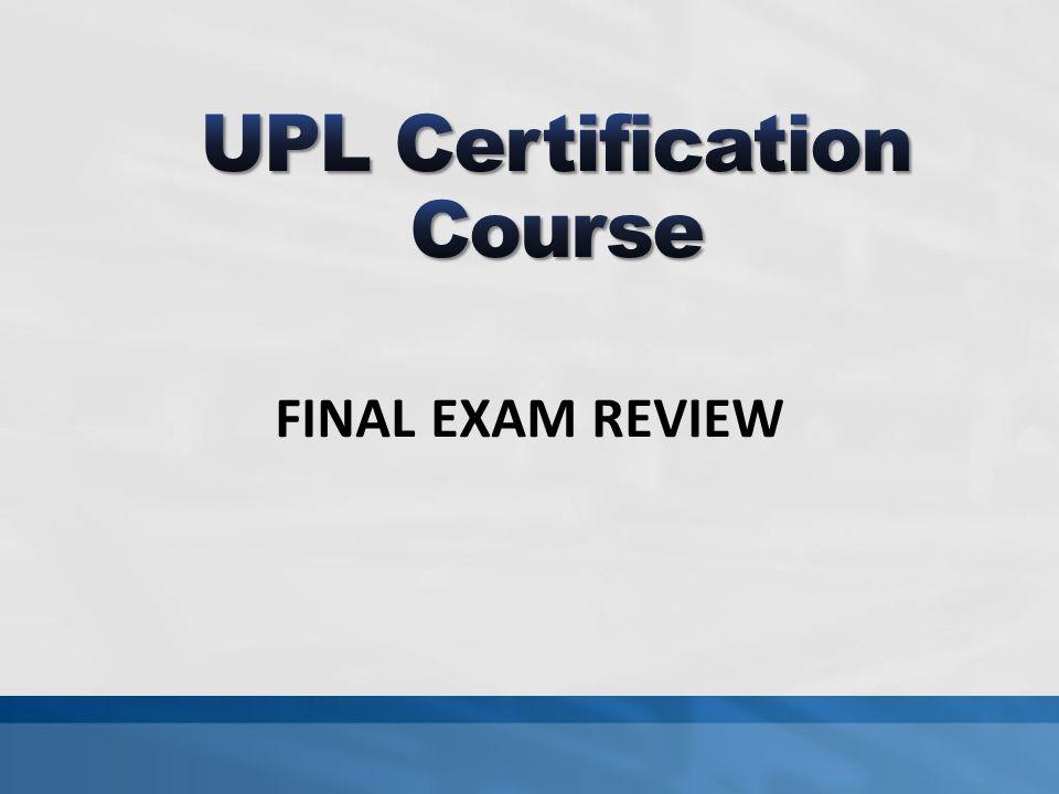 UPL Certification Course