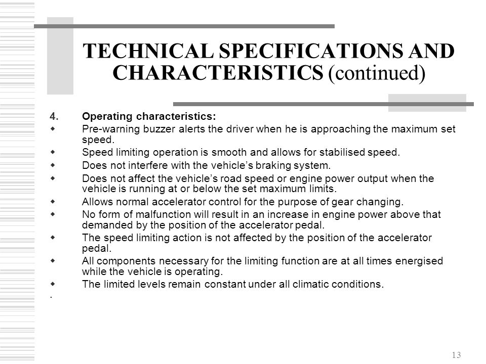 TECHNICAL SPECIFICATIONS AND CHARACTERISTICS (continued)