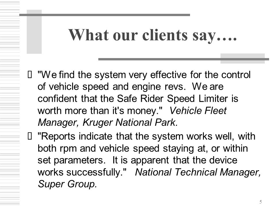 What our clients say….