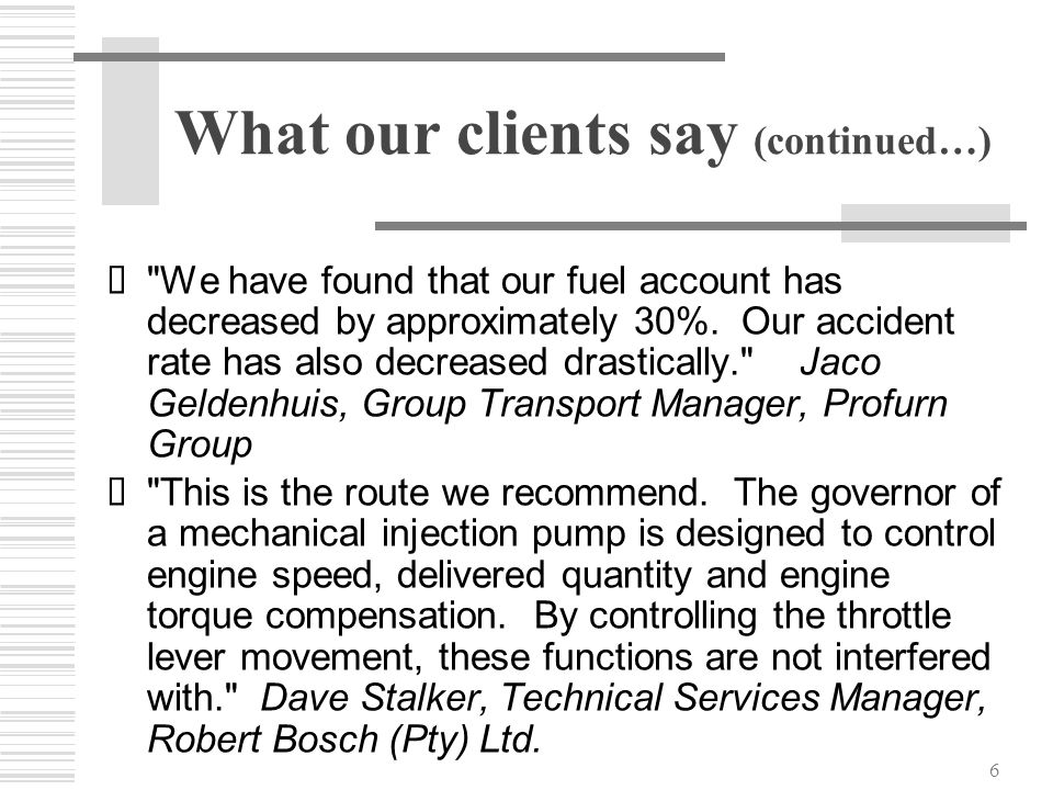 What our clients say (continued…)