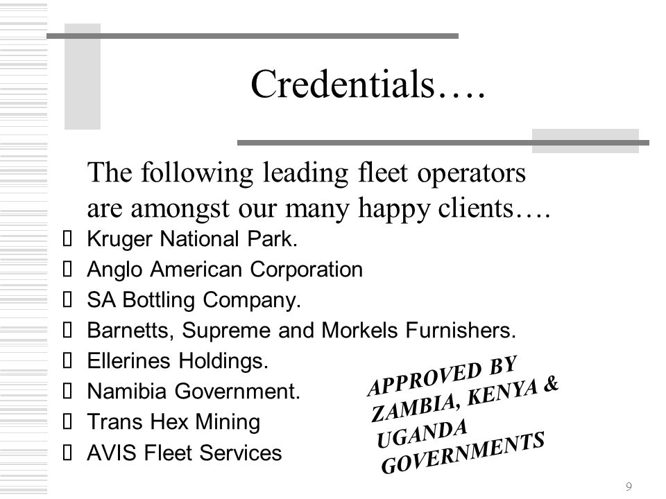 Credentials…. The following leading fleet operators are amongst our many happy clients….