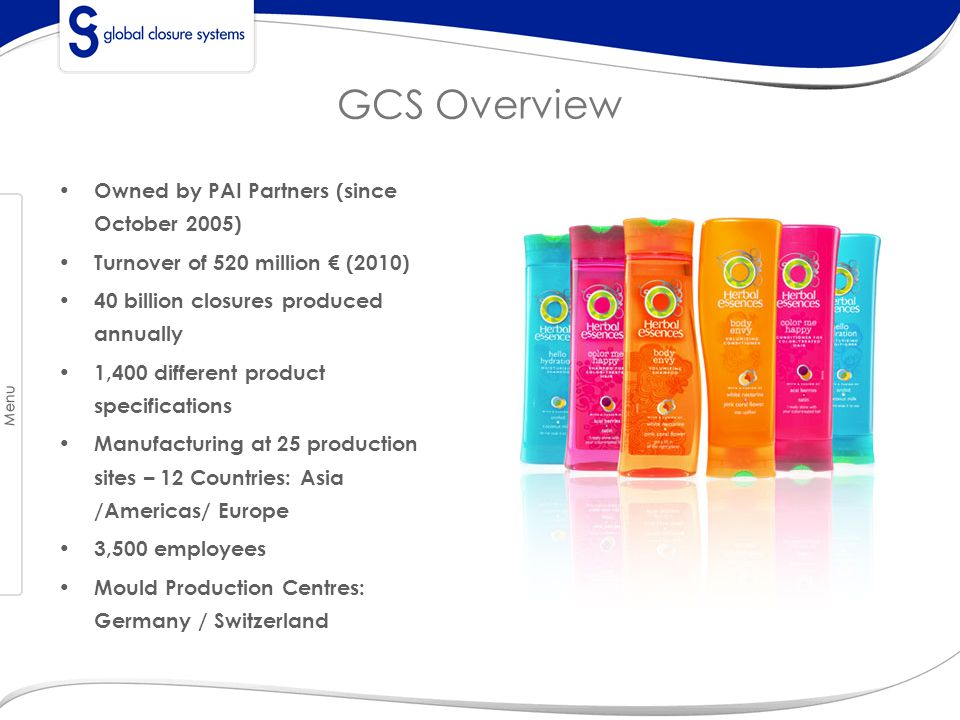 GCS Overview Owned by PAI Partners (since October 2005)