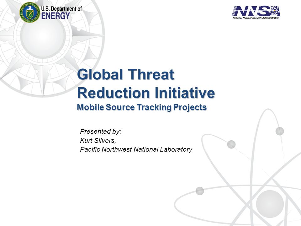 Global Threat Reduction Initiative Mobile Source Tracking Projects