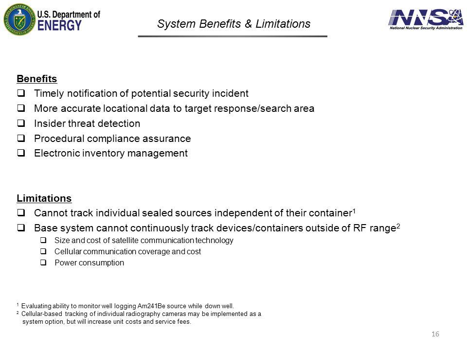 System Benefits & Limitations