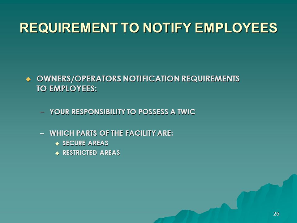 REQUIREMENT TO NOTIFY EMPLOYEES