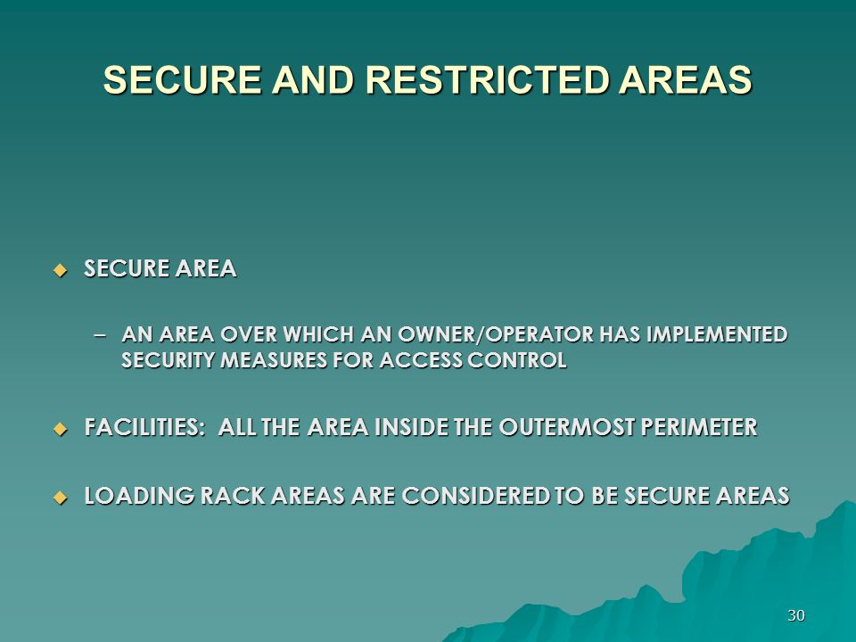 SECURE AND RESTRICTED AREAS