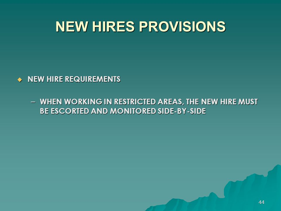 NEW HIRES PROVISIONS NEW HIRE REQUIREMENTS