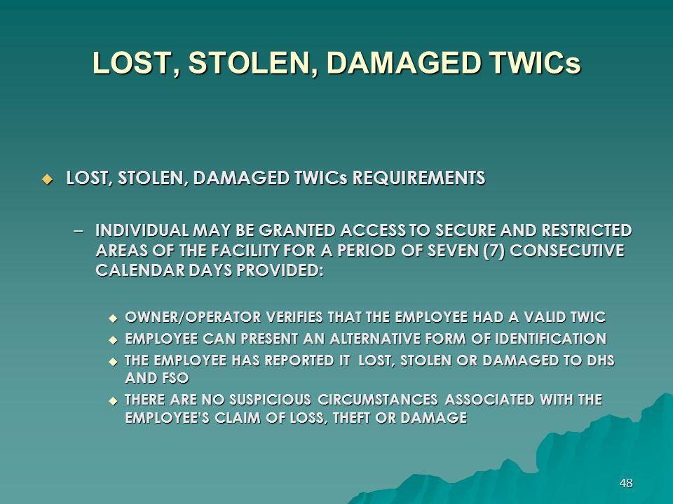 LOST, STOLEN, DAMAGED TWICs