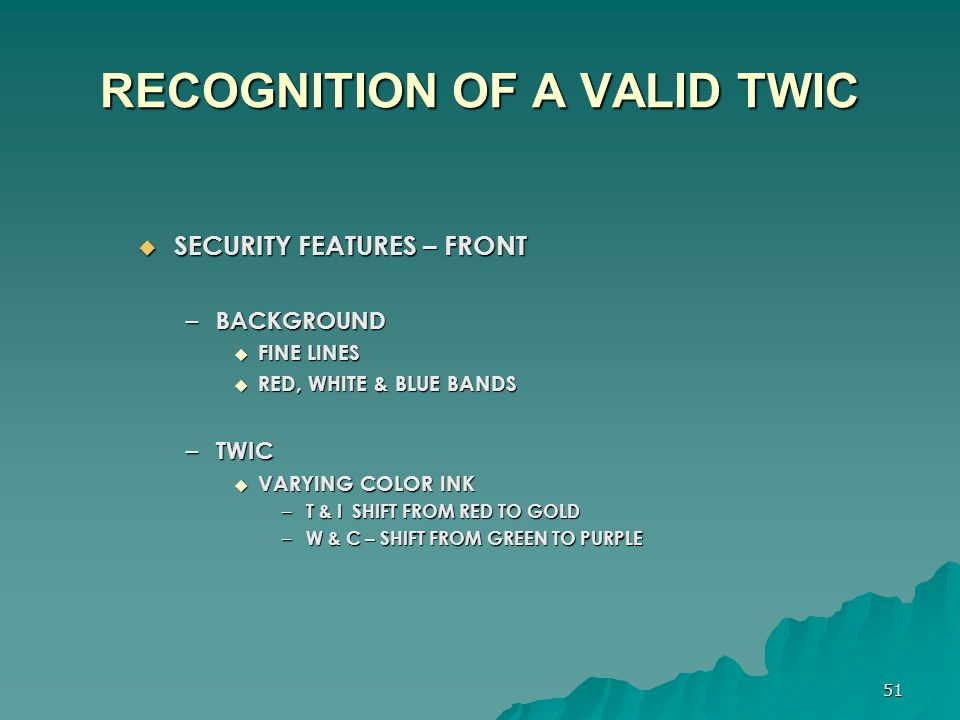 RECOGNITION OF A VALID TWIC
