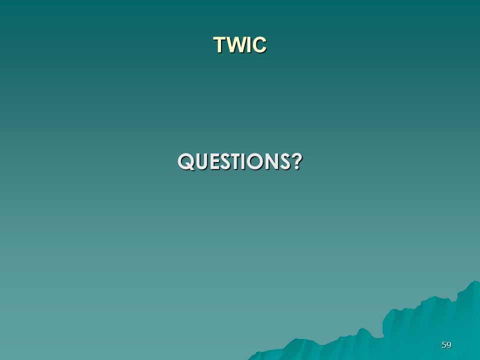 TWIC QUESTIONS
