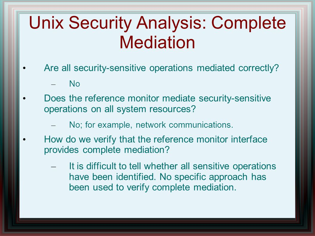 Unix Security Analysis: Complete Mediation