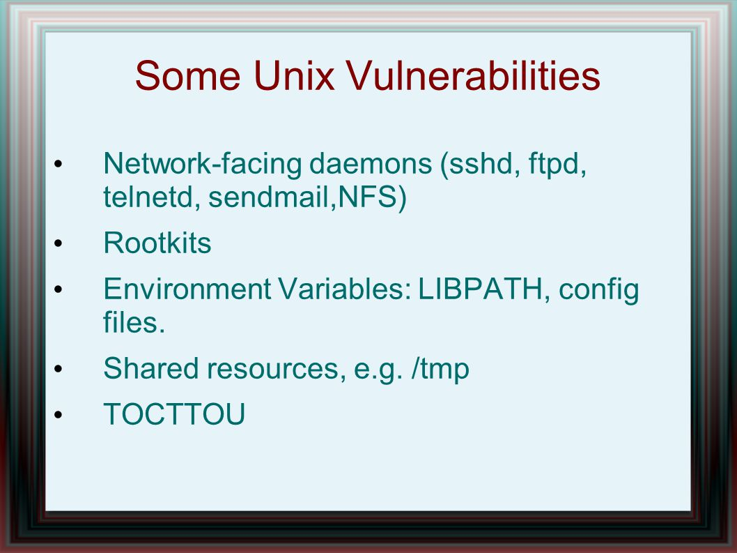 Some Unix Vulnerabilities