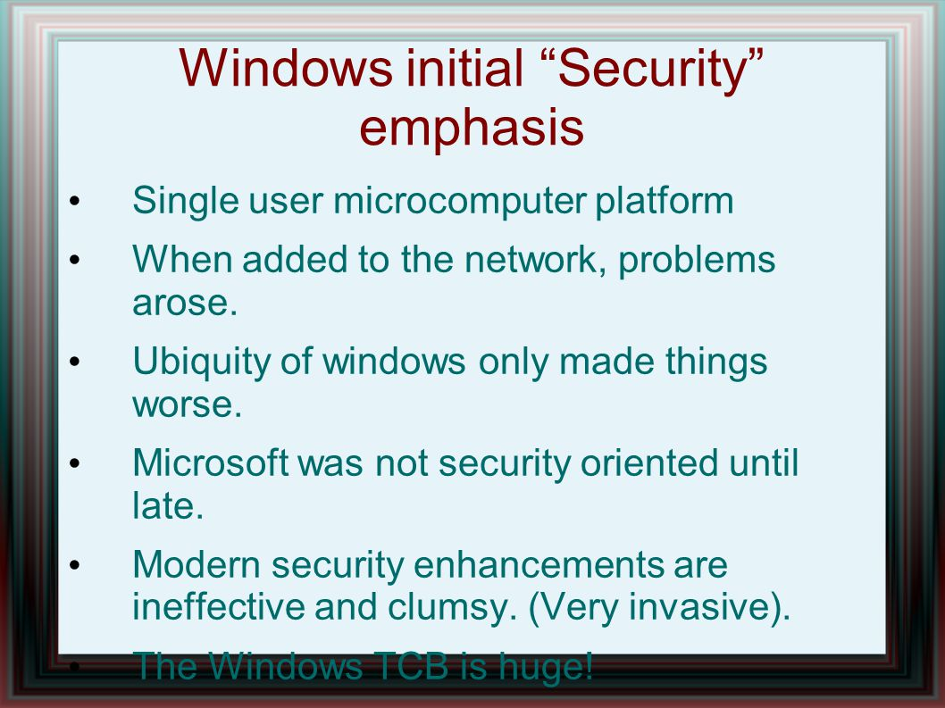 Windows initial Security emphasis